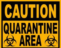 caution-quarantine-area