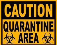 caution-quarantine-area